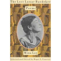 The Lost Lunar Baedeker: Poems of Mina Loy by Mina Loy, 9780374525071
