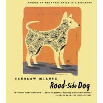 Road-Side Dog by Czeslaw Milosz, 9780374526238