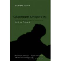 Giuseppe Ungaretti: Selected Poems by Giuseppe Ungaretti, 9780374528928