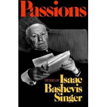 Passions by Isaac Bashevis Singer, 9780374529116