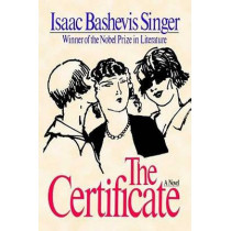 The Certificate by Isaac Bashevis Singer, 9780374529345