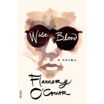 Wise Blood by Flannery O'Connor, 9780374530631