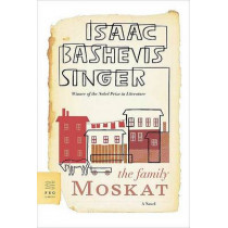 The Family Moskat by Isaac Bashevis Singer, 9780374530648