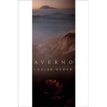 Averno: Poems by Louise Gluck, 9780374530747