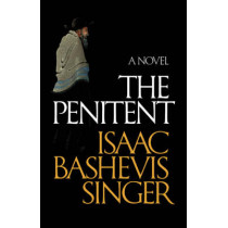 The Penitent by Isaac Bashevis Singer, 9780374531539