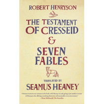 The Testament of Cresseid and Seven Fables by Robert Henryson, 9780374532451