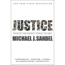 Justice: What's the Right Thing to Do? by Michael J Sandel, 9780374532505