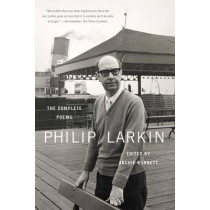 Philip Larkin: The Complete Poems by Philip Larkin, 9780374533663