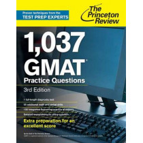 1,037 Gmat Practice Questions, 3rd Edition by Princeton Review, 9780375427480