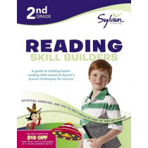 2nd Grade Reading Skill Builders: Activities, Exercises, and Tips to Help You Catch Up, Keep Up, and Get Ahead by Sylvan Learning, 9780375430268