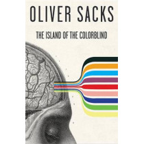 The Island of the Colorblind by Oliver Sacks, 9780375700736