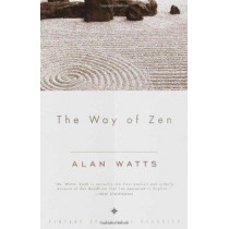 Way Of Zen by Alan W. Watts, 9780375705106