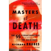 Masters of Death by Richard Rhodes, 9780375708220