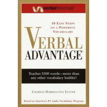 Verbal Advantage: Ten Steps To A Powerful Vocabulary by Charles Harrington Elster, 9780375709326