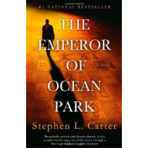 The Emperor of Ocean Park by Stephen L Carter, 9780375712920
