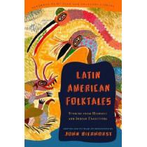 Latin American Folktales by John Bierhorst, 9780375714399