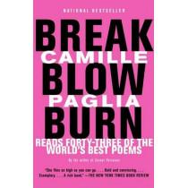 Break, Blow, Burn by Camille Paglia, 9780375725395