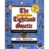 Complete Tightwad Gazette by Amy Dacyczyn, 9780375752254