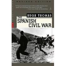 The Spanish Civil War: Revised Edition by Hugh Thomas, 9780375755156
