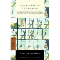 The Voyage of the Beagle: Journal of Researches into the Natural History and Geology of the Countries Visited During the Voyage of H.M.S. Beagle Round the World by Charles Darwin, 9780375756801