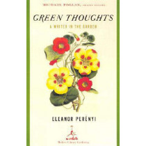 Green Thoughts by Eleanor Perenyi, 9780375759451