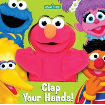 Clap Your Hands! (Sesame Street) by Random House, 9780375822261