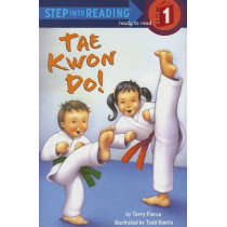 Tae Kwon Do!: Step Into Reading 1 by Terry Pierce, 9780375834486