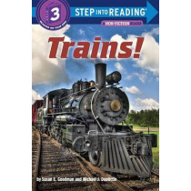 Trains!: Step Into Reading 3 by SUSAN E GOODMAN, 9780375869419