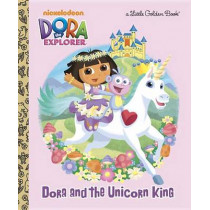 Dora and the Unicorn King by Molly Reisner, 9780375872266