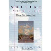 Writing Your Life: Putting Your Past on Paper by Lou Willett Stanek, 9780380786251