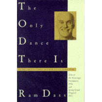 The Only Dance There is by Ram Dass, 9780385084130