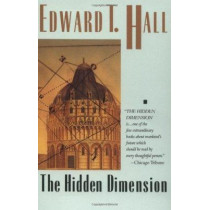 The Hidden Dimension by Edward T. Hall, 9780385084765