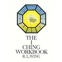 The I Ching Workbook by Wing, 9780385128384