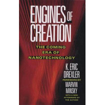 Engines of Creation by K. Eric Drexler, 9780385199735