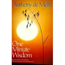 One Minute Wisdom by Anthony de Mello, 9780385242905