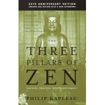 Three Pillars Of Zen by Roshi P. Kapleau, 9780385260930