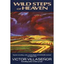 Wild Steps of Heaven by Victor Villasenor, 9780385315692