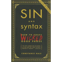 Sin And Syntax by Constance Hale, 9780385346894