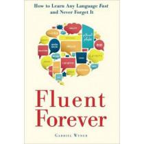 Fluent Forever by Gabriel Wyner, 9780385348119