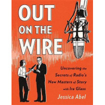 Out On The Wire by Jessica Abel, 9780385348430