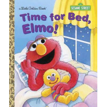 LGB Time For Bed, Elmo! (Sesame Street) by Sarah Albee, 9780385371384