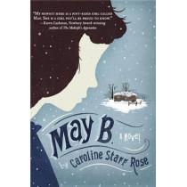 May B. by Caroline Starr Rose, 9780385374149