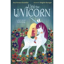 Uni The Unicorn by Amy Krouse Rosenthal, 9780385375559