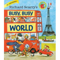 Richard Scarry's Busy, Busy World by Richard Scarry, 9780385384803