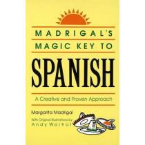 Madrigals Magic Key To Spanish by Margarita Madrigal, 9780385410953