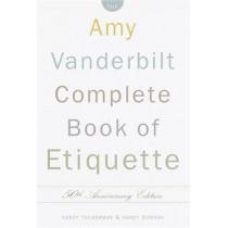Complete Book of Etiquette by Amy Vanderbilt, 9780385413428