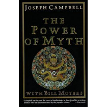 Power of Myth by Joseph Campbell, 9780385418867