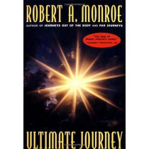 Ultimate Journey by Robert A. Monroe, 9780385472081