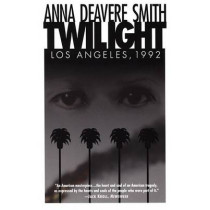Twilight: Los Angeles, 1992 by Anna Deavere Smith, 9780385473767