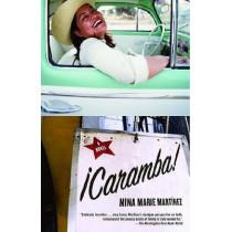 Caramba! by Nina Marie Martinez, 9780385721523